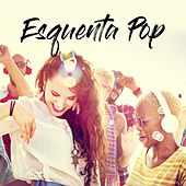 Esquenta pop by Various Artists