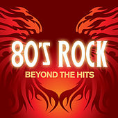 80's Rock Beyond the Hits de Various Artists