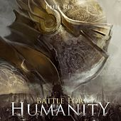 Battle for Humanity de Phil Rey