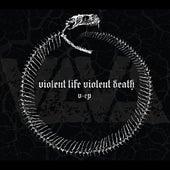 V-Ep de Violent Life Violent Death