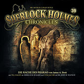 Folge 39: Die Rache des Pharao von Sherlock Holmes Chronicles