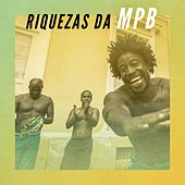Riquezas da MPB by Various Artists