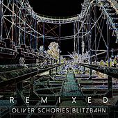 Blitzbahn Remixed de Oliver Schories