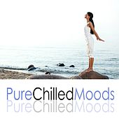Pure Chilled Moods de Various Artists
