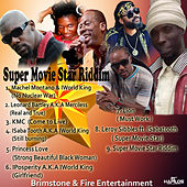 Super Movie Star Riddim by Various Artists