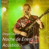Noche de Enero (Acústico) de Diego Castro