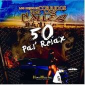 Los Mejores Corridos de las Calles 50 Pal Relax de Various Artists