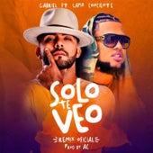 Solo Te Veo by Gabriel