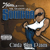 Ciuda Tus Pasos de Mr. Shadow