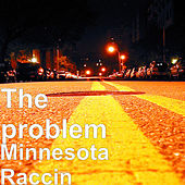 Minnesota Raccin von Problem