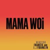 Mama Woi by Winston Francis