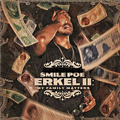 Erkel II: My Family Matters by Smile Poe