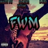 Fwm von Project Pat