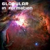 In Formation de Globular