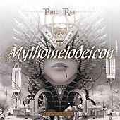 The Mythomelodeicon de Phil Rey