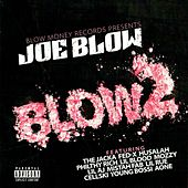 Blow 2 by Joe Blow