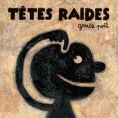 Gratte Poil by Têtes Raides