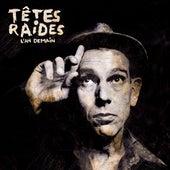 L'an demain by Têtes Raides