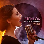 Atemlos: Die Schlager Party 2018 de Various Artists