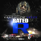 Rated R by Vandalizm Veezy