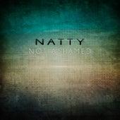 Not Ashamed von Natty