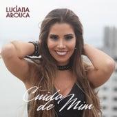 Cuida de Mim de Luciana Arouca