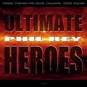 Ultimate Heroes de Phil Rey
