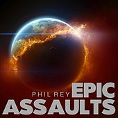 Epic Assault de Phil Rey