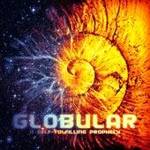 A Self-Fulfilling Prophecy de Globular