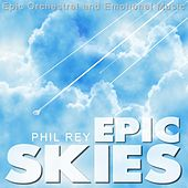 Epic Skies de Phil Rey