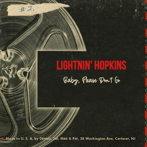 Baby Please Don't Go by Lightnin' Hopkins