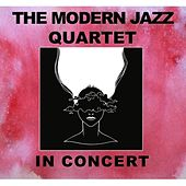 In Concert by Modern Jazz Quartet