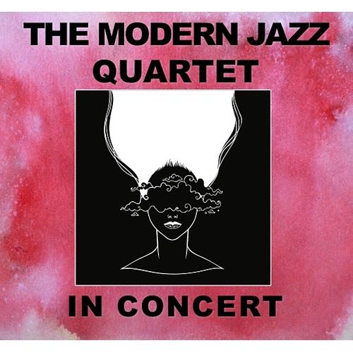 In Concert by Modern Jazz Quartet