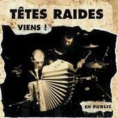 Viens (Live) by Têtes Raides