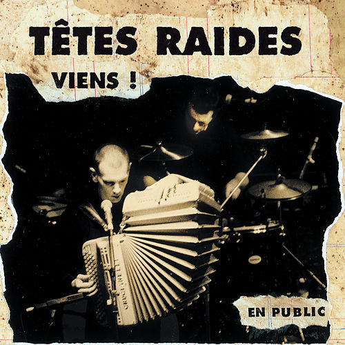 Viens (Live) de Têtes Raides