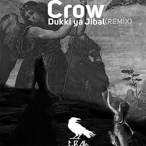 Dukki Ya Jibal (Remix) by Crow (60's)