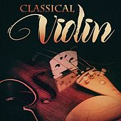 Classical Violin von Various Artists