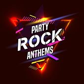 Party Rock Anthems by Various Artists