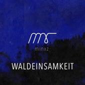 Waldeinsamkeit by Minxz