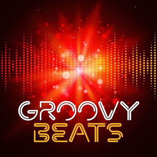 Groovy Beats by Various Artists