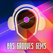 80s Grooves Gems by Various Artists