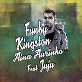 Aina aurinko de Funky Kingston