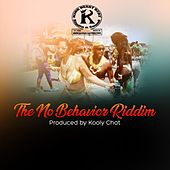The No Behavior Riddim di Various Artists