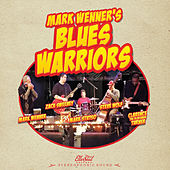 Mark Wenner's Blues Warriors di Mark Wenner's Blues Warriors