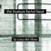 La Cara Del Libro (Your Face on the Book) by The Human Heart Beat