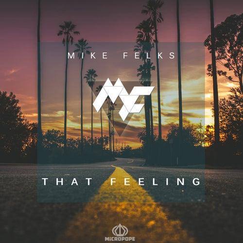 That Feeling by Mike Felks