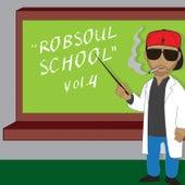 Robsoul School Vol.4 by Various Artists