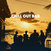 Chill Out Bar by Various Artists