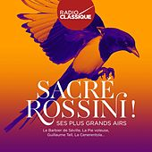 Sacré Rossini ! (Radio Classique) de Various Artists