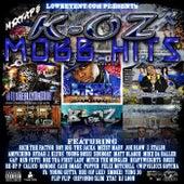 Mobb Hits by K-Oz